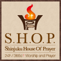 SHOP Shinjuku House Of Prayer